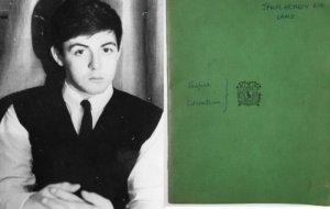 На торги Omega Auctions выставлена одна из школьных тетрадей Пола Маккартни, сообщает  NME . Аукцион The Beatles Collection: Memorabilia & Vinyl Records состоится 26 марта.  Лот оценивают в сумму от £4 тыс. до £6 тыс., хотя приводятся и оценки в £10 тыс.  В тетради есть эссе по английской литературе (в том числе о книгах «Возвращение на родину» Томаса Харди и «Потерянный рай» Джона Мильтона), а также различные записи и рисунки. Они сделаны, когда Маккартни было 17-18 лет и когда он учился в Liverpool Institute High School for Boys.  Кроме того, в тетради можно увидеть комментарии и оценки преподавателя Алана Дурбанда.