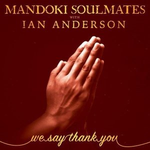 Поскольку в мире продолжает свирепствовать пандемия короновируса, Иэн Андерсон из Jethro Tull решил объединить свои усилия с Лесли Мандоки, лидером группы Soulmates Mandoki.